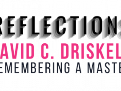 Reflections David C. Driskell-Remembering a Master